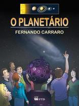 O Planetario - Ftd