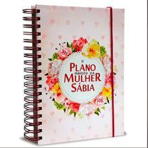 O Plano Perfeito da Mulher Sábia - Arco de Rosas (Planner) - Cpp