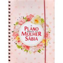 O Plano Perfeito Da Mulher Sabia Rosa Flores - Cpp -