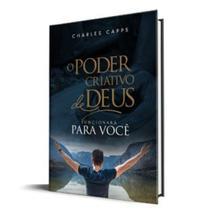 O Poder Criativo de Deus Para as Finanças - Charles Capps - Rhema brasil