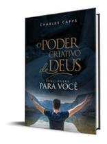 O Poder Criativo de Deus Para Voce - Charles Capps - Rhema Brasil -
