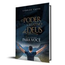 O Poder Criativo de Deus Para Você - Charles Capps - Rhema brasil