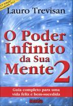 O Poder Infinito da Sua Mente 2 - 13ª Ed. 2012 -