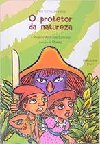 O Protetor Da Natureza - Larousse - Jovem
