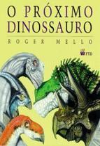 O Próximo Dinossauro - Ftd -