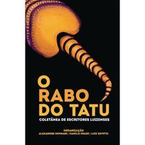 O rabo do tatu - Scortecci Editora -