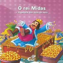 O Rei Midas - a Galinha dos Ovos de Ouro - None