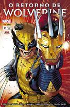 O Retorno de Wolverine - 2 - Marvel