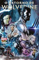 O Retorno de Wolverine - 4 - Marvel