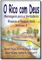 O rico com deus - Autor independente -