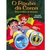 O Roubo da Coroa - Uma História de Detetives - Caramelo -