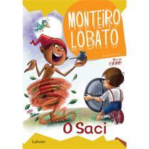 O Saci - Monteiro Lobato - Lafonte -