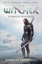 O Sangue Dos Elfos. The Witcher - Wmf martins fontes