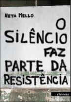 O silencio faz parte da resistencia - Intermeios -