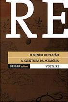O sonho de platão / a aventura da memória - Sesi - Sp Editora
