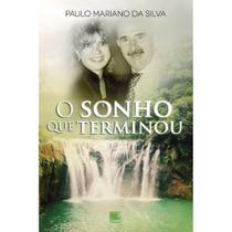 O sonho que terminou - Scortecci Editora -