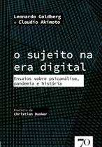 O Sujeito na Era Digital - Edicoes 70 -