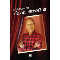 O teatro de Elson Barcelos - Scortecci Editora -