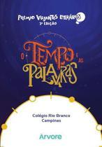 O tempo e as palavras  Colégio Rio Branco Campinas - Árvore De Livros