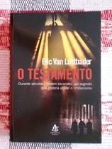 O Testamento - Eric Van Lustbader - Sextante