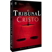O Tribunal De Cristo Rick C Howard C P A D - Cpad -