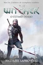 O Último Desejo: The Witcher - Wmf martins fontes