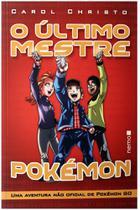 O Último Mestre Pokémon - Pé Da Letra