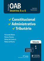OAB 1ª Fase - Volume 1 - Constitucional, Administrativo e Tributário - 4ª Edição (2019) - Juspodivm -