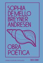Obra poetica sophia de mello breyner andresen - Tinta da china -