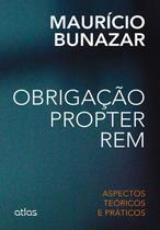 Obrigação propter rem: Aspectos teóricos e práticos - Atlas -
