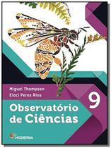 Observatorio de ciencias - 9 - ed2 - Moderna - didaticos