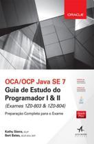 Oca/ocp java se 7 guia de estudo do programador i & ii - Alta books -