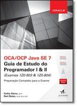 Oca-ocp Java Se 7: Guia de Estudo do Programador l & ll - ( Exames 1z0-803 & 1z0-804 ) - Alta Books