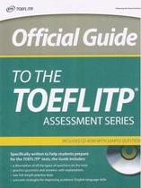 Official Guide To The TOEFL Itp - Assessment Series - Book With CD-ROM And Sample Questiones - Mastertest ets