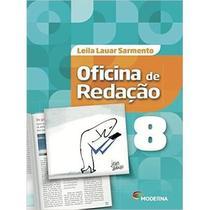 Oficina de Redação - 8º Ano - 5ª Ed. 2016 - Moderna