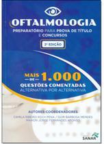 Oftalmologia: Preparatório Para Prova de Título e Concursos - Sanar