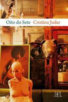 Oito do Sete - Editora Reformatorio -