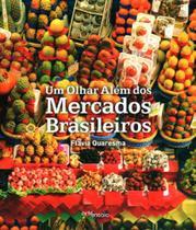 Olhar alem dos mercados brasileiros, um - Arte ensaio -
