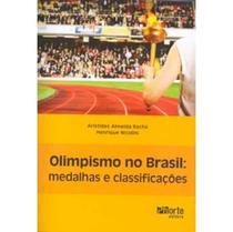 Olimpismo no Brasil: Medalhas e Classificações - Phorte -