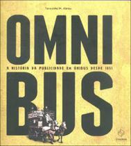 Omnibus - a historia da publicidade em onibus desde 1951 - Synergia