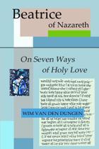 On Seven Ways of Holy Love - Lulu Press