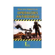 Operacoes Antibombas - 1ª Ed. - Icone -