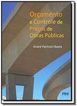 Orçamento e Controle de Preços de Obras Públicas - Pini -