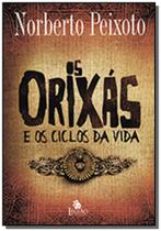 Orixas e os ciclos da vida (os) - Besourobox
