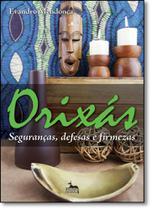 Orixás - Seguranças, defesas e firmezas - Anubis - Aquaroli Books