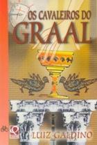 Os Cavaleiros do Graal - Ftd -