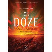 Os Doze - Trilogia A Passagem - Arqueiro