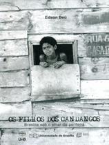 Os Filhos dos Candangos - Brasília Sob O Olhar da Periferia - Unb