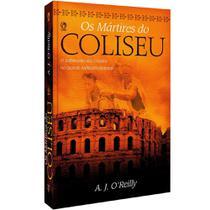 Os Mártires do Coliseu - Cpad -