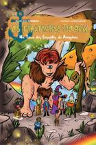 Os Piratinhas do Bem: Na Terra dos Gigantes da Amazônia - Scortecci Editora